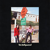 Do Hollywood by The Lemon Twigs