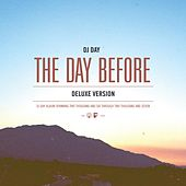 The Day Before (Deluxe Edition) by DJ Day