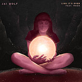 Like It's Over (feat. Mndr) by Jai Wolf