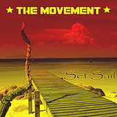 Set Sail by The Movement