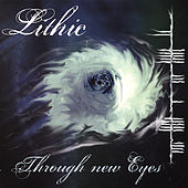 Through New Eyes by Lithic