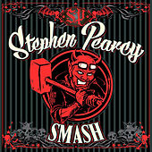 Smash by Stephen Pearcy