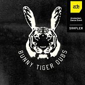 Bunny Tiger Dubs ADE Sampler 2016 by Various Artists