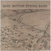 Home Ain't Where I'm From by Rock Bottom String Band