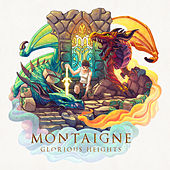 Glorious Heights by Montaigne