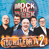 Mock The Week - Too Hot For TV Vol 2 by Ed Byrne