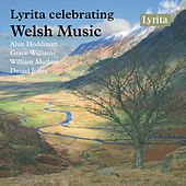 Lyrita Celebrating Welsh Music by Various Artists