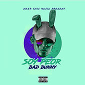 Soy Peor by Bad Bunny