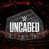 WWE: Uncaged by WWE & Jim Johnston (
