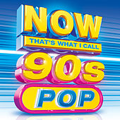 NOW That's What I Call 90s Pop by Various Artists