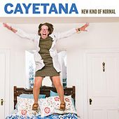 New Kind of Normal by Cayetana
