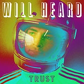 Trust - EP by Will Heard