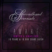 Awake: Remixed & Remastered, 10 Years & 10,000 Tears Later by Secondhand Serenade