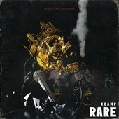 Rare by K Camp