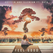 Feel Good (feat. Daya) by Illenium