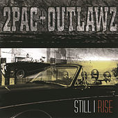 Still I Rise by 2Pac