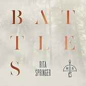 Battles by Rita Springer