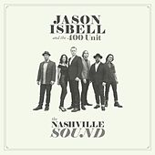 The Nashville Sound by Jason Isbell