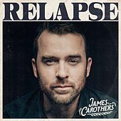 Relapse by James Carothers