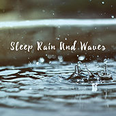 Sleep Rain And Waves by Various Artists