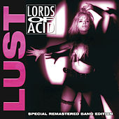 Lust by Lords of Acid