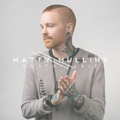 Unstoppable by Matty Mullins