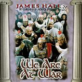 We Are At War by James Hall (Gospel)/Worship...