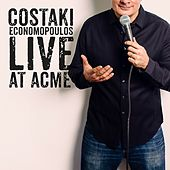Live At Acme by Costaki Economopoulos