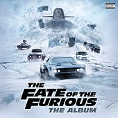 The Fate of the Furious: The Album by Various Artists