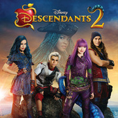 Descendants 2 (Original TV Movie Soundtrack) by Various Artists