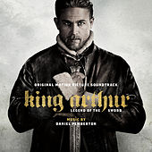 King Arthur: Legend of the Sword - Original Motion Picture Soundtrack by Various Artists