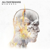 Madness by All That Remains