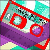 Awesome Mix Vol. 1 & Vol. 2 by Various Artists
