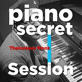 Piano Secret Session by Thelonious Monk