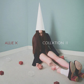Collxtion II by Allie X