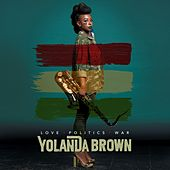 Love Politics War by Yolanda Brown