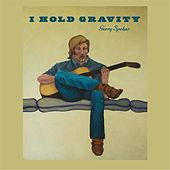 I Hold Gravity by Gerry Spehar