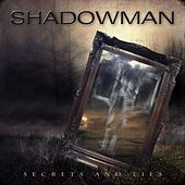 Secrets and Lies by Shadowman