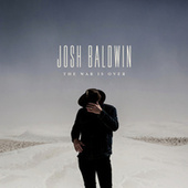 The War Is Over by Josh Baldwin