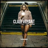 Clair Voyant by Teedra Moses