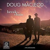 Break the Chain by Doug MacLeod