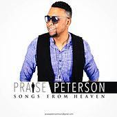 Songs from Heaven by Praise Peterson