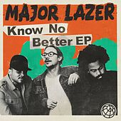 Know No Better - EP by Major Lazer