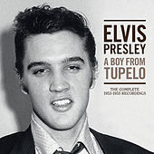 A Boy From Tupelo: The Complete 1953-1955 Recordings by Elvis Presley