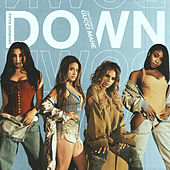 Down by Fifth Harmony
