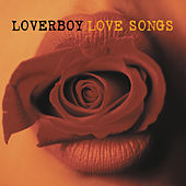 Love Songs by Loverboy