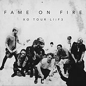 Xo Tour Llif3 by Fame on Fire