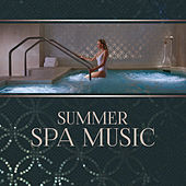 Summer Spa Music – Relaxing Music for Spa, Massage, Deep Relaxation, New Age 2017 by White Noise Therapy Massage Tribe