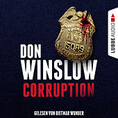 Corruption (Ungekürzt) by Don Winslow