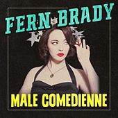 Male Comedienne by Fern Brady